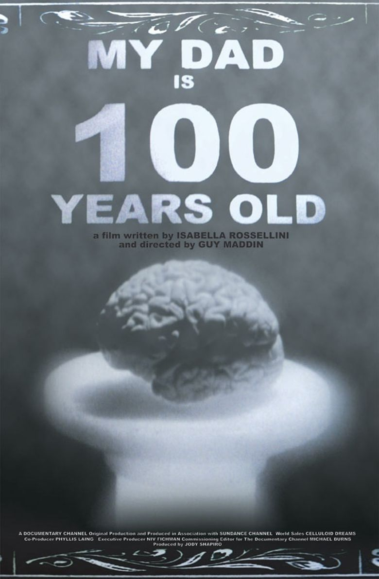 My Dad Is 100 Years Old Poster