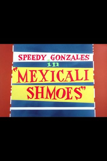 Mexicali Shmoes Poster