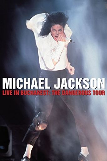 Michael Jackson: Live in Bucharest - The Dangerous Tour Poster