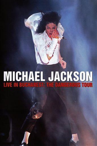 Michael Jackson Live in Bucharest: The Dangerous Tour Poster
