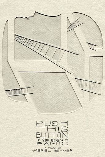 Push This Button If You Begin to Panic Poster