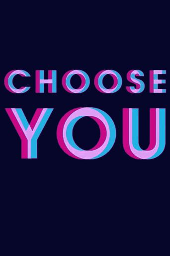 Choose You Poster