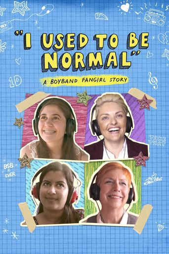 I Used to Be Normal: A Boyband Fangirl Story Poster