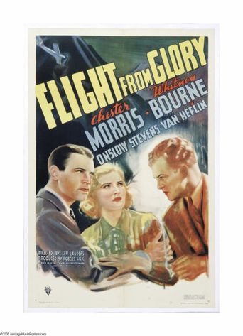 Flight From Glory Poster