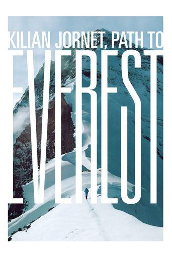 Kilian Jornet, Path to Everest Poster