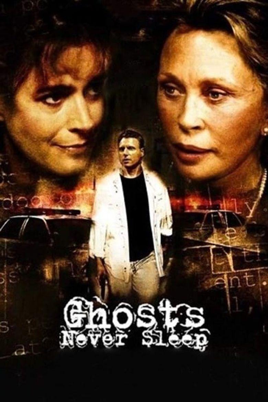 Watch Ghosts Never Sleep