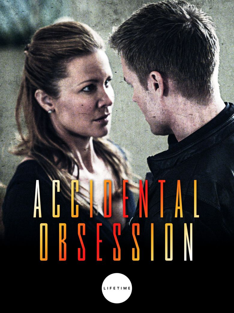 Accidental Obsession Poster