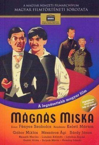 Mágnás Miska Poster