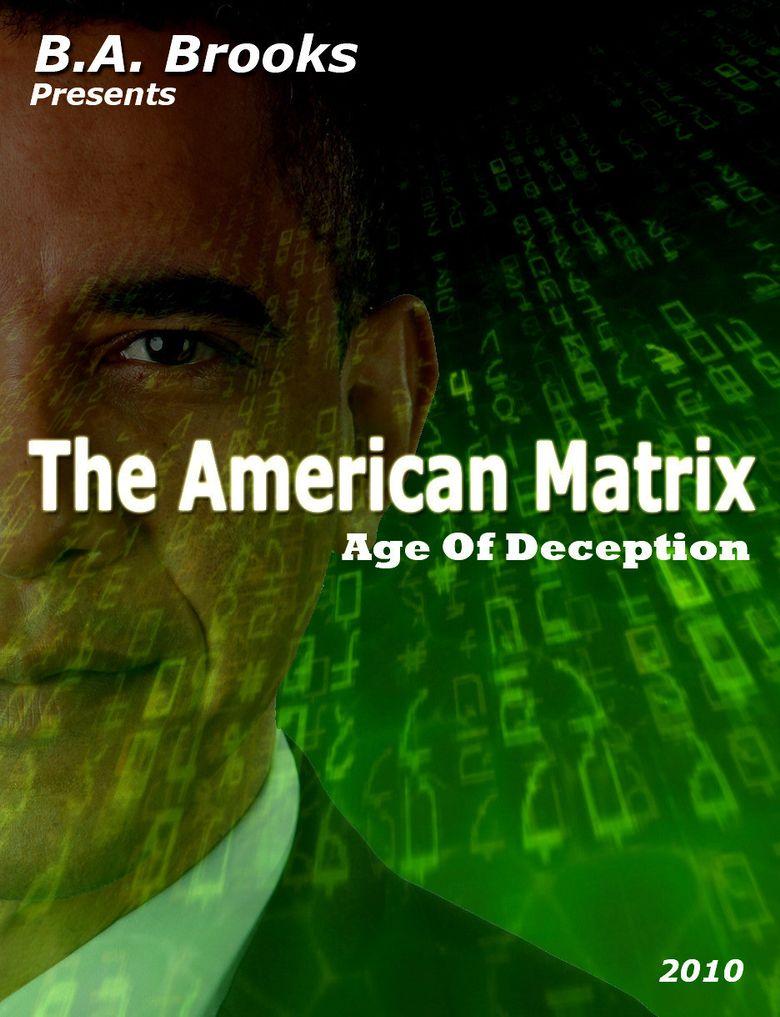 The American Matrix - Age Of Deception Poster