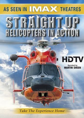 IMAX - Straight Up, Helicopters in Action Poster