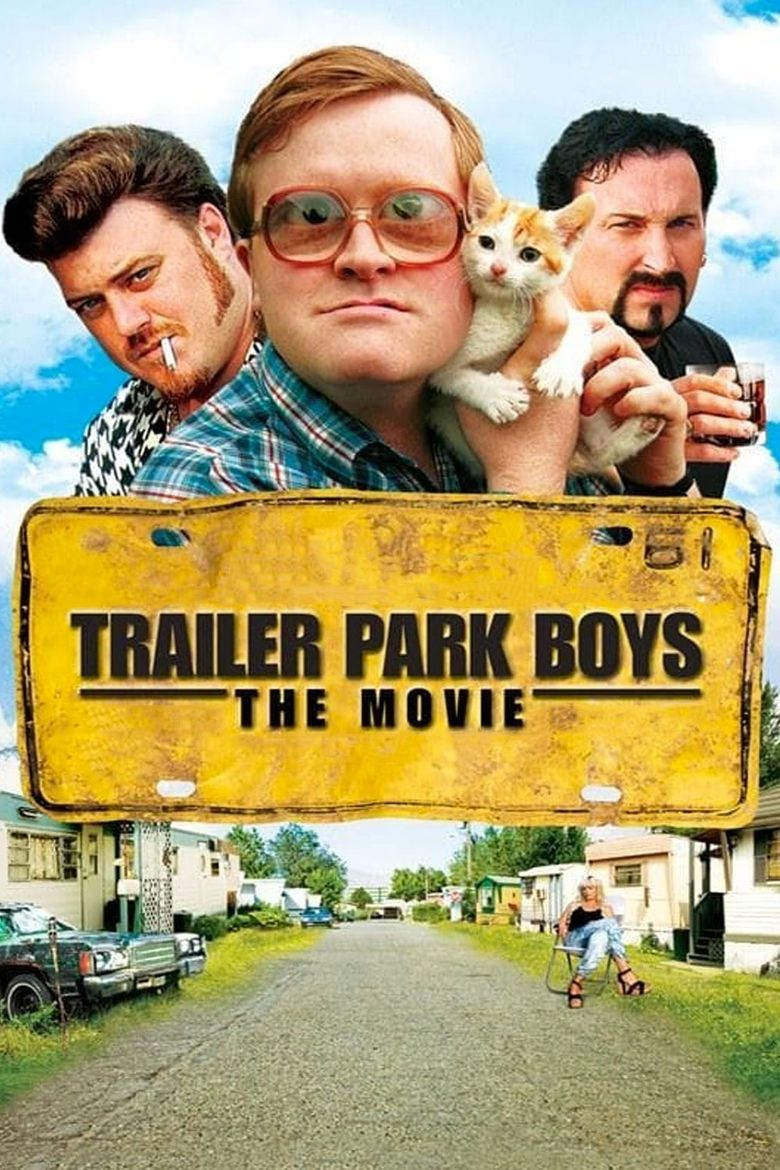 Trailer Park Boys: The Movie Poster