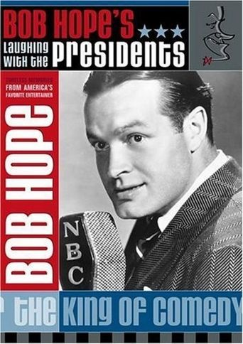 Bob Hope: Laughing With the Presidents Poster