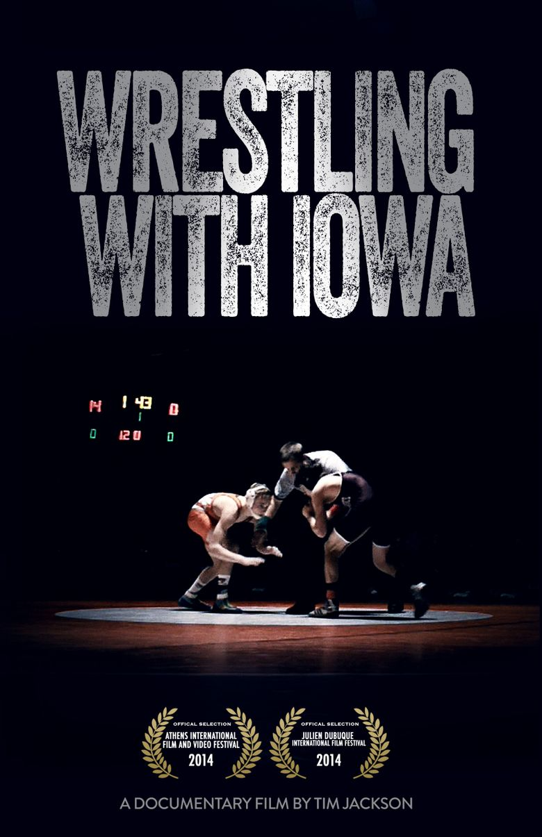 Wrestling with Iowa Poster