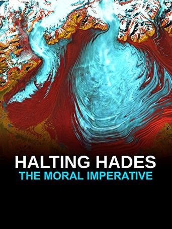 Halting Hades: The Moral Imperative Poster