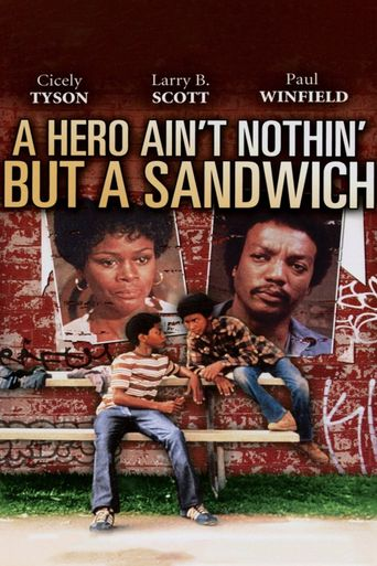 A Hero Ain't Nothin But a Sandwich Poster