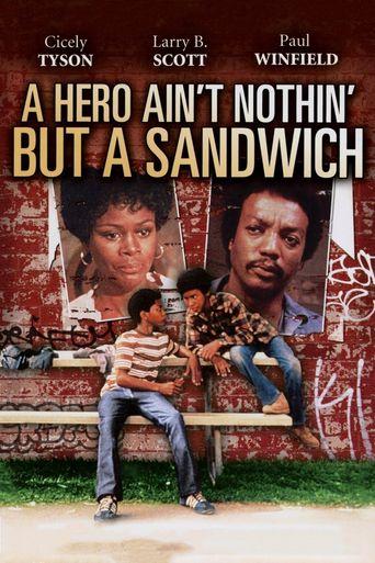 Watch A Hero Ain't Nothin But a Sandwich