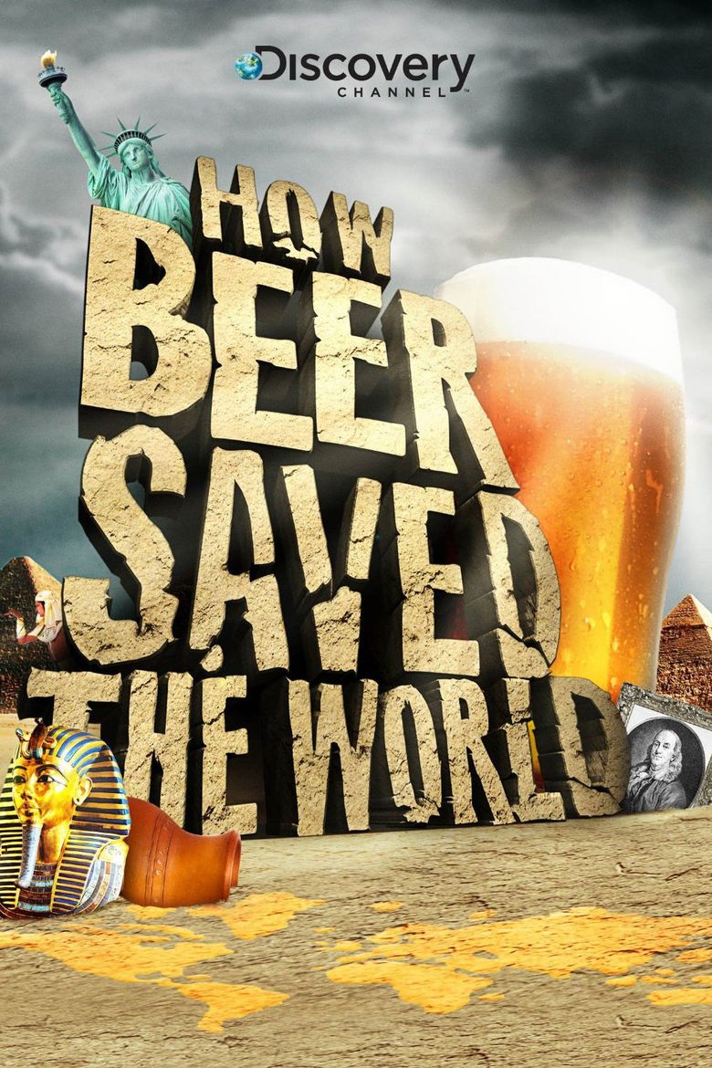 How Beer Saved the World Poster