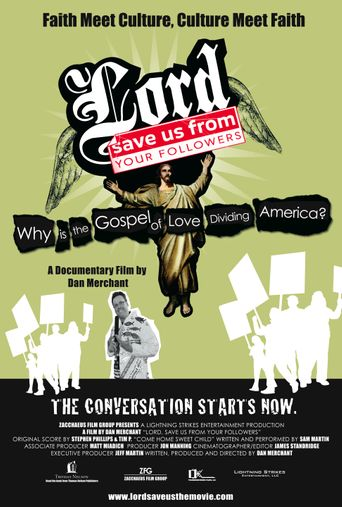 Lord, Save Us from Your Followers Poster