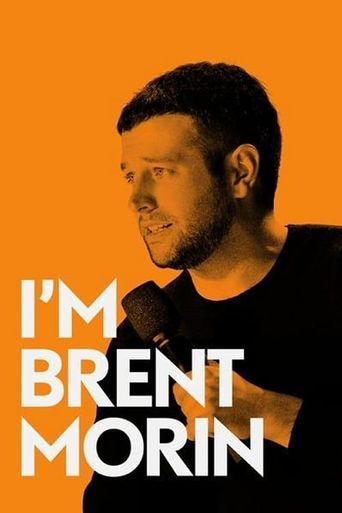 I'm Brent Morin Poster