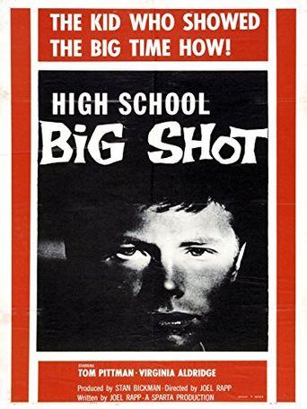 High School Big Shot Poster