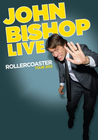 John Bishop Live: Rollercoaster Tour Poster
