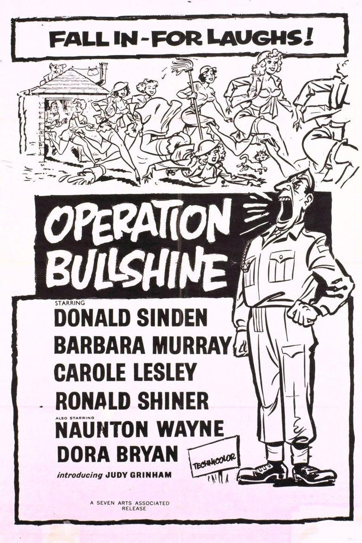 Operation Bullshine Poster