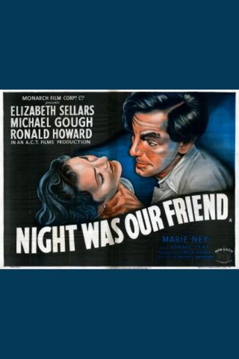 Night Was Our Friend Poster