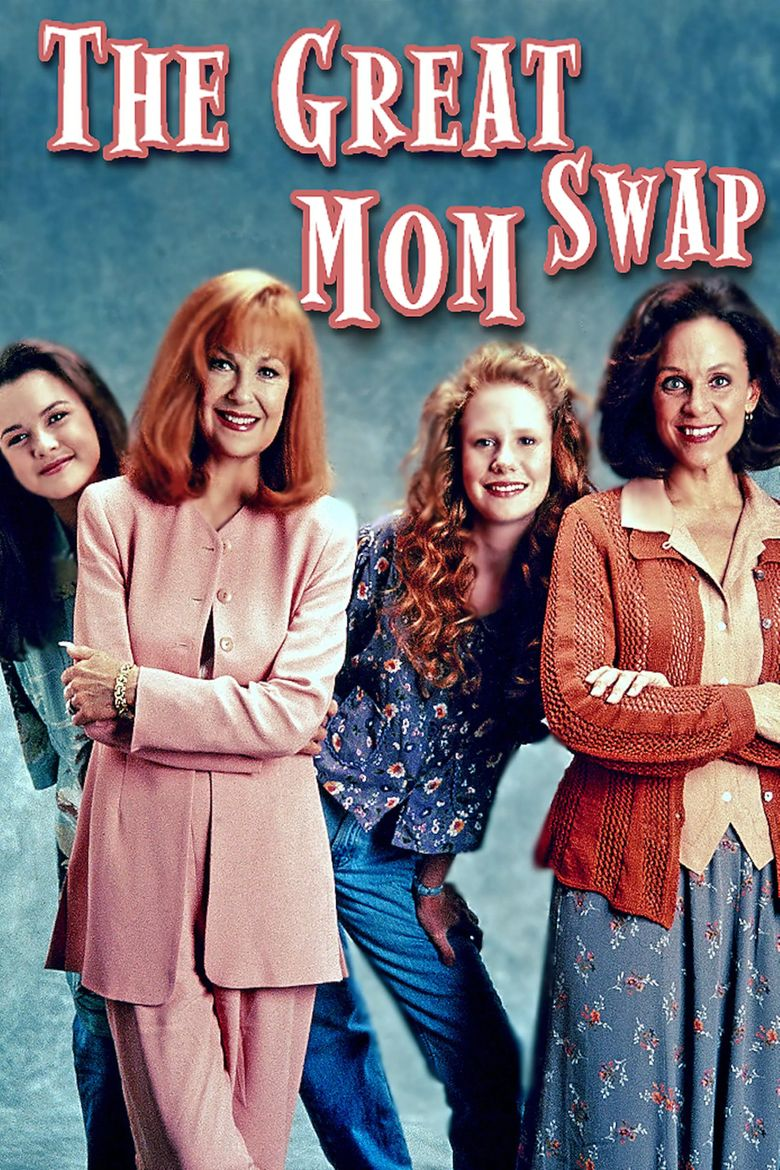 The Great Mom Swap Poster
