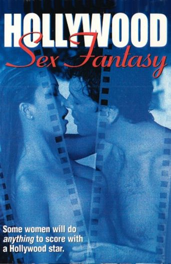 Hollywood Sex Fantasy Poster