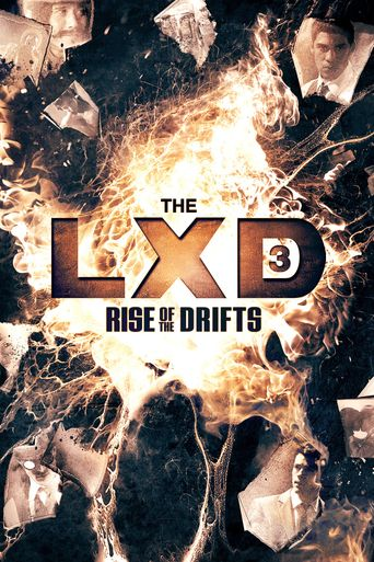 The LXD: Rise of the Drifts Poster