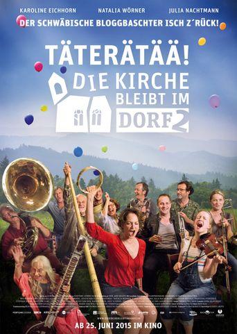 Täterätää - Die Kirche bleibt im Dorf 2 Poster