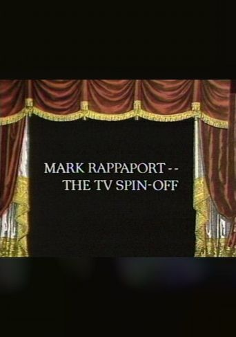 Mark Rappaport: The TV Spin-Off Poster