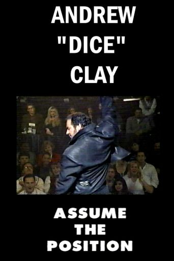 Andrew Dice Clay: Assume the Position Poster