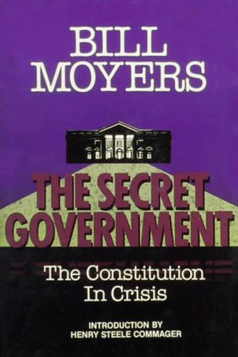 The Secret Government: The Constitution in Crisis Poster