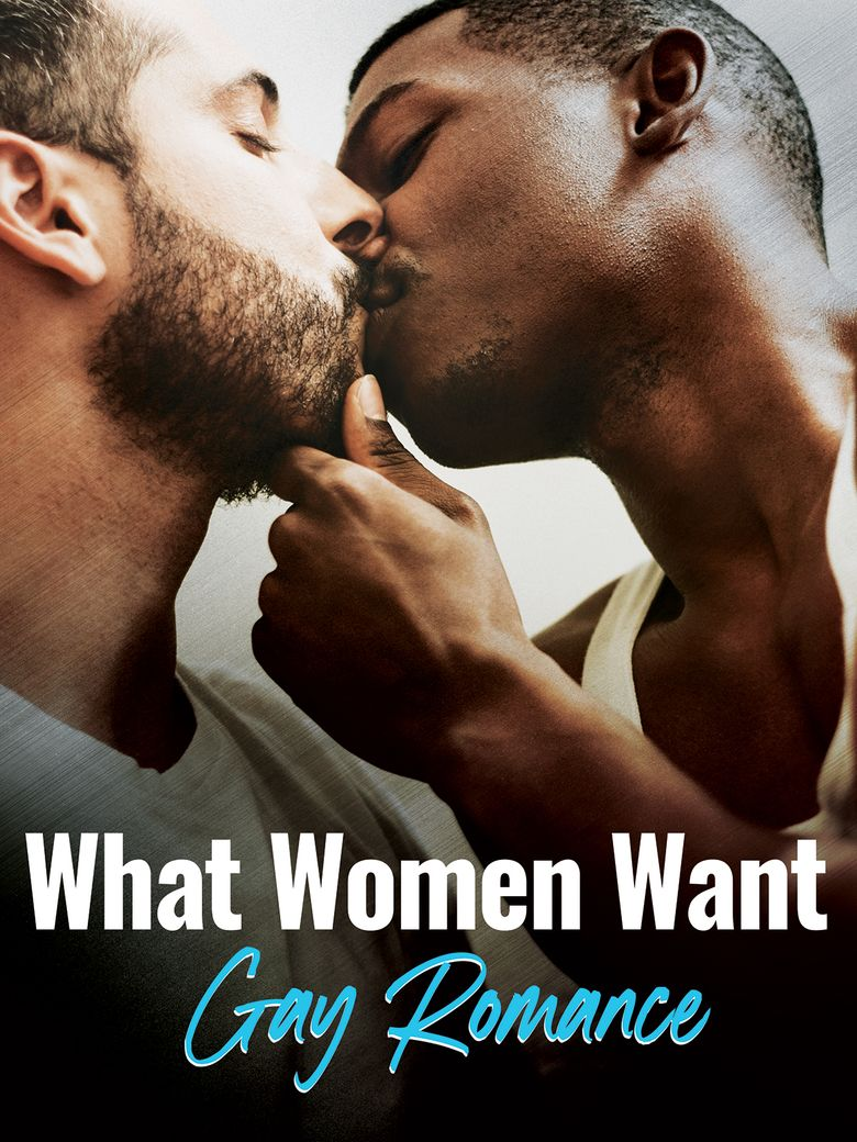 What Women Want: Gay Romance Poster