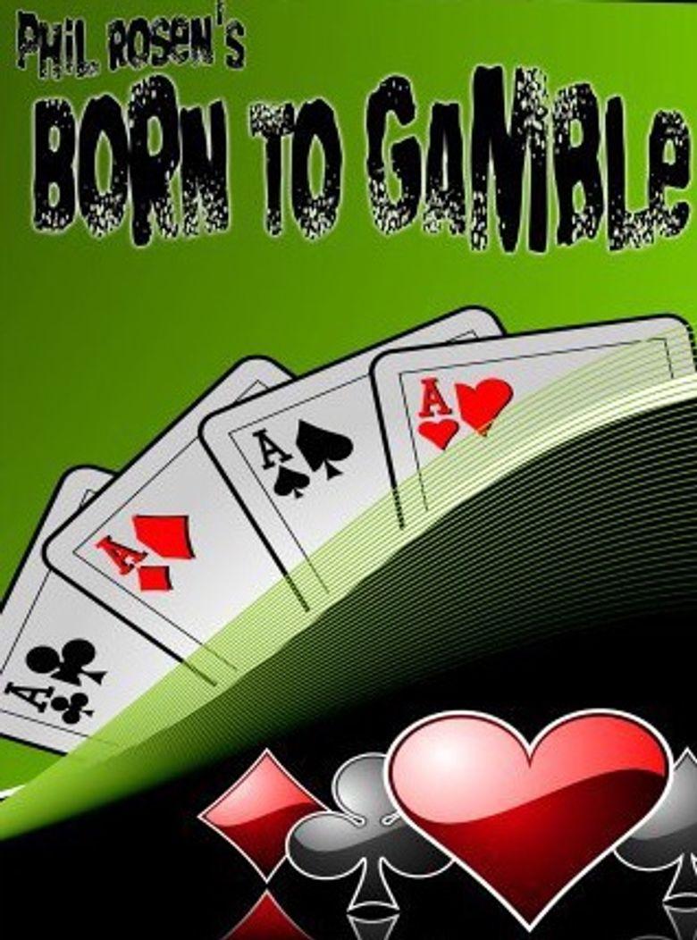Born to Gamble Poster