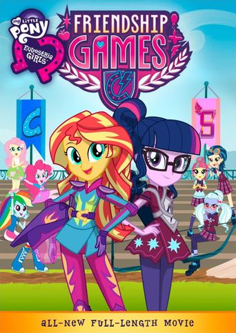 My Little Pony: Equestria Girls - Friendship Games Poster