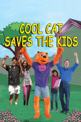Cool Cat Saves the Kids Poster
