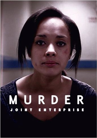Murder: 'Joint Enterprise' Poster