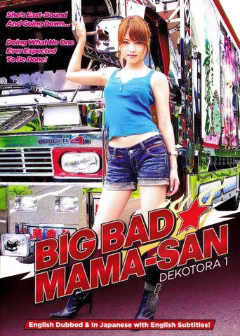 Big Bad Mama-San: Dekotora 1 Poster