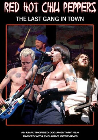Red Hot Chili Peppers: The Last Gang in Town Poster