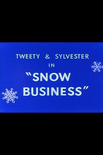 Snow Business Poster