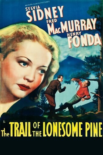 The Trail of the Lonesome Pine Poster