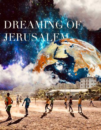 Dreaming of Jerusalem Poster