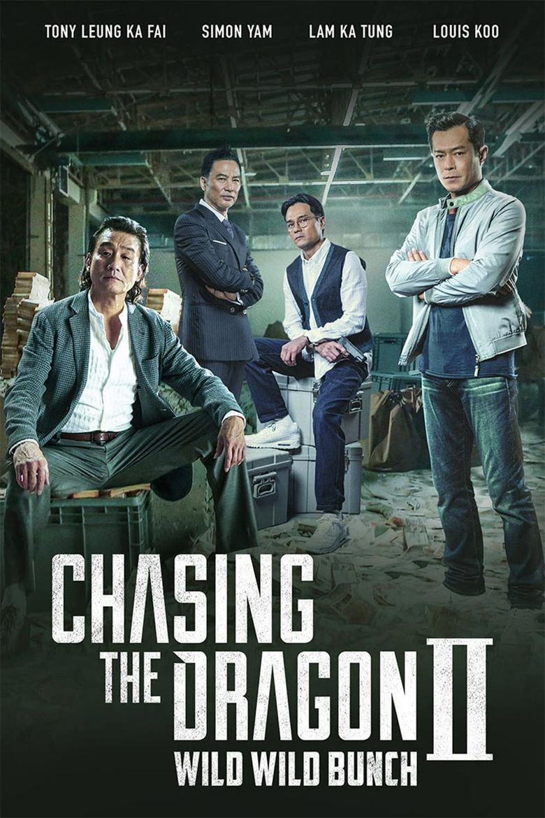 Chasing the Dragon II: Wild Wild Bunch Poster