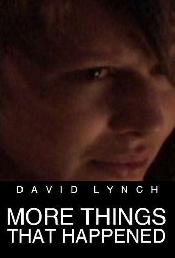 More Things That Happened Poster