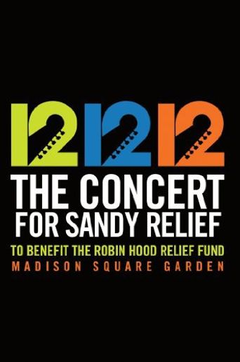 12-12-12 The Concert for Sandy Relief Poster