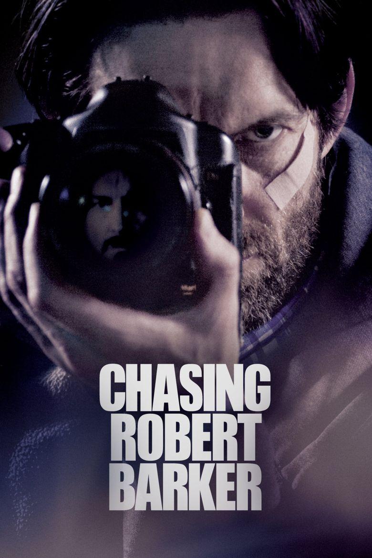 Chasing Robert Barker Poster