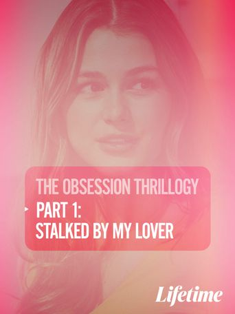 OBSESSION: Stalked by My Lover Poster