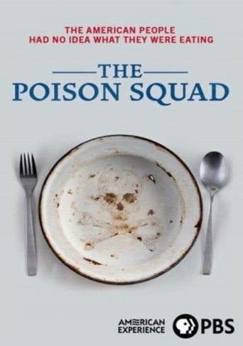 The Poison Squad Poster